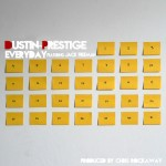 Dustin Prestige ft. Jack Freeman – Everyday
