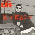 L.E.$. – Menace (Mixtape)
