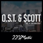 """O.S.T. & Scott"" by. Houston's 220Music #A1HH"