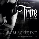 Trae Tha Truth & DJ Scream – Tha Blackprint (Mixtape)