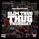 Slim Thug – Thug Thursday (Mixtape)
