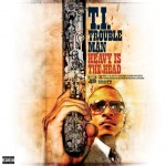 T.I. ft. Trae The Truth – Check This, Dig That