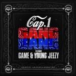 Cap1 ft. Game & Young Jeezy – Gang Bang #A1HH