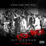 (Mixtape) CyHi The Prynce Ivy League: Kick Back