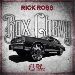 Rick Ross – Box Chevy