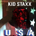 Kid Staxx – U.S.A. (United I Stand Alone)
