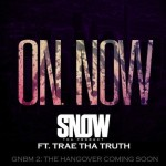 Snow Tha Product ft. Trae Tha Truth – On Now (prod. by Cardo)