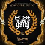 """(Mixtape) Young Jeezy, Doughboyz Ca$hout & YG """"Bo$$ Yo Life Up Gang"""