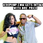 A1HipHop Get's Intimate w/ Dre Price (Video)