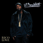 Rico Love – El Presidente (Mixtape)