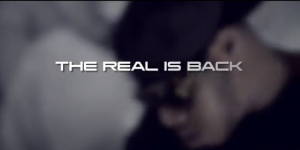 The Real Is Back