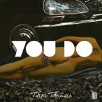 Tiara Thomas – You Do #A1HH @Tiara_Thomas