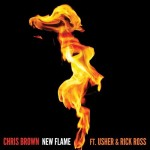 Chris Brown ft. Usher & Rick Ross – New Flame