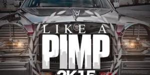 like-a-pimp-2k15