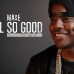 """(Video) The Making Of Mase's """"Feel So Good"""""""