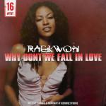 Raekwon – #TBT Why Don't We Fall In Love