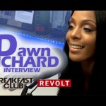 Dawn Richard Talks @ Breakfast Club Power & Sway (Video)