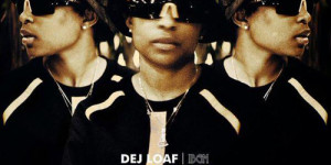 dej-loaf-we-be-on-itA1