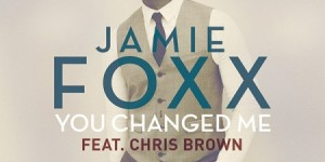 jamie-foxx-you-changed-me