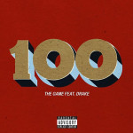 The Game Ft. Drake – '100'