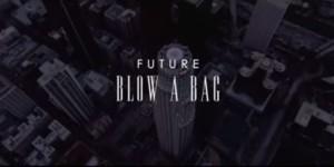 Future-Blow-a-BagA1