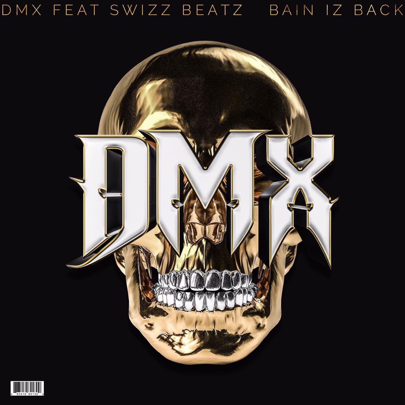 dmx-bain-iz-back-a1